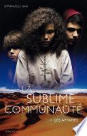 La sublime communauté -