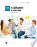 La TCC de groupe pour le traitement de la psychose