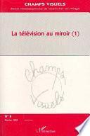 La télévision au miroir