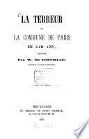 La Terreur ou la Commune de Paris en l'an 1871, dévoilée Par Wilfrid de Fonvielle