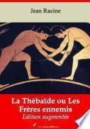 La Thébaïde ou Les Frères ennemis