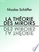 La théorie des miroirs