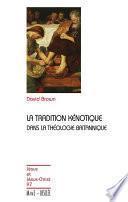 La tradition kénotique dans la théologie britannique