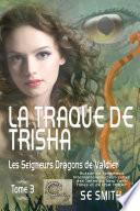 La traque de Trisha