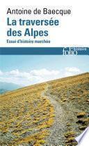 La traversée des Alpes