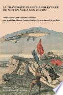 La traversée France-Angleterre du Moyen Âge à nos jours