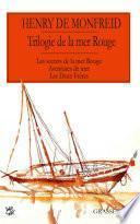 La trilogie de la mer Rouge