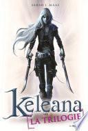 La Trilogie, Keleana