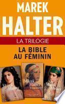 La Trilogie La Bible au féminin