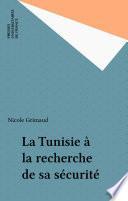 La Tunisie à la recherche de sa sécurité