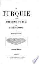 La Turquie et ses différents peuples. Deuxième édition