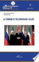 La Turquie et ses nouveaux 'alliés'