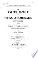 La Valeur sociale des biens communaux en France ...