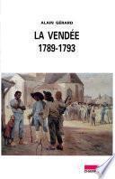 La Vendée 1789-1793