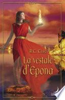 La vestale d'Epona (Harlequin Luna)