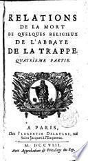La vie de Dom Pierre Le Nain, religieux et ancien souprieur de l ́Abbaye de la Trappe [...]. Avec deux traitez qu ́il a composez