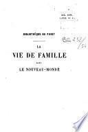 La Vie de famille dans le Nouveau-monde