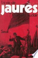 La vie de Jaurès