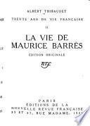 La vie de Maurice Barrès