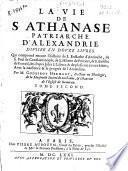 La vie de S. Athanase patriarche d'Alexandrie