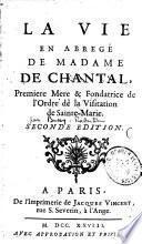 La vie en abrégé de Madame de Chantal