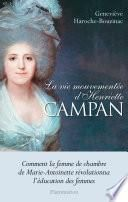 La vie mouvementée d'Henriette Campan