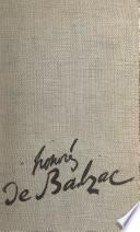 La vie passionnée de Honoré de Balzac