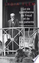 La vie quotidienne de Freud et de ses patients