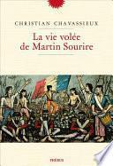 La vie volée de Martin Sourire