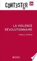 La violence révolutionnaire