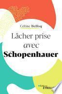 Lâcher prise avec Schopenhauer