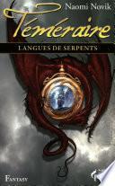 Langues de serpents - Téméraire