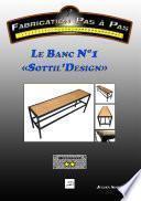 Le Banc N°1 Sottil'Design