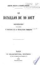 Le bataillon du 10 août
