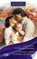 Le bébé de la passion - La brûlure du souvenir (Saga Les Connelly vol.5)