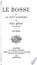 Le bossu, ou Le petit Parisien
