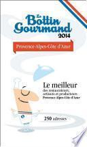 Le Bottin Gourmand PACA 2014