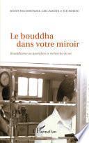 Le bouddha dans votre miroir