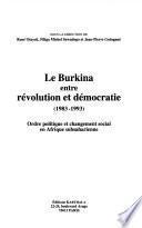 Le Burkina entre révolution et démocratie, 1983-1993
