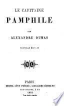 Le Capitaine Pamphile. (Le Fleau de Naples.) ... Nouvelle édition