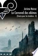 Le Carnaval des abîmes - Féérie pour les ténèbres 3