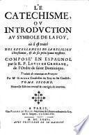 Le Catechisme, Ou Introduction Au Symbole De La Foy
