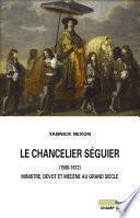Le chancelier Séguier (1588-1672)