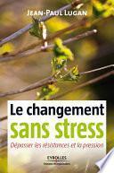 Le changement sans stress