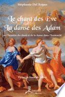 Le Chant des Ève, la danse des Adam