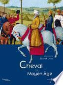 Le cheval au Moyen Âge