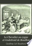 Le Chevalier au cygne et Godefroid de Bouillon