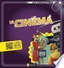 Le cinéma - Les Concentrés