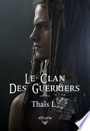 Le clan des guerriers