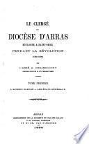 Le clergé du diocèse d'Arras, Boulogne & Saint-Omer pendant la Révolution, 1789-1802